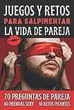 Juegos Y Retos Para Salpimentar La Vida De Pareja: Regalo para Pareja San Valentín, Boda,...